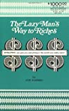 The Lazy Man's Way to Riches: DYNA/PSYC Can Give You Everything in the World You Really Want!
