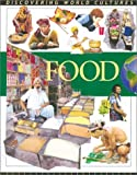 img - for Food. (Discovering World Cultures) by MacDonald, Fiona (2001) Library Binding book / textbook / text book
