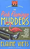 The Pink Flamingo Murders (0440613515) by Viets, Elaine