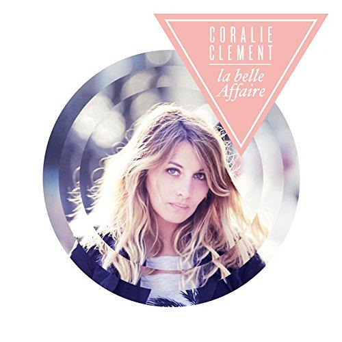 Coralie Clement - La Belle Affaire (2014) - Zortam Music
