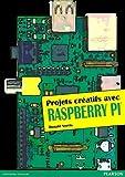 Projets créatifs avec Raspberry Pi