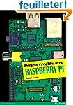 Projets cr�atifs avec Raspberry Pi