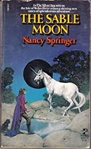 The Sable Moon by Nancy Springer