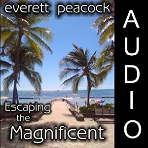 Escaping the Magnificent | [Everett Peacock]