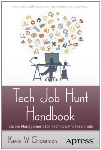 Tech Job Hunt Handbook: Career Management for Technical Professionals