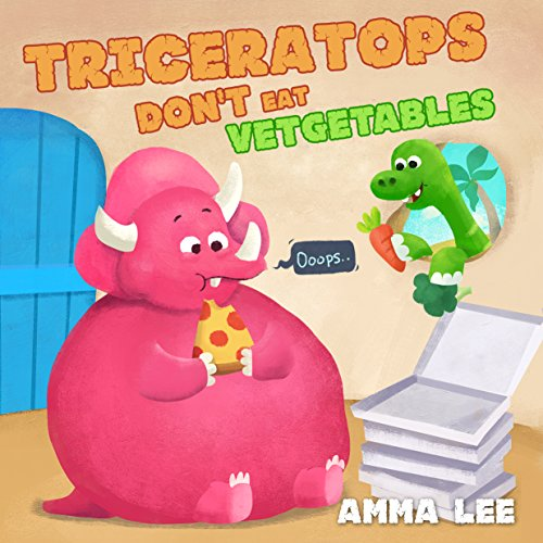 Book for kids : Triceratops Don't Eat Vegetables: (Children's Picture Book, Good Dinosaurs stories for Kids, Eat Fruits and Vegetables, Health and Exercise ) (The Little Dinosaurs 2) (Fruits And Vegetables Pictures compare prices)