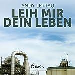 Leih mir Dein Leben | Andy Lettau