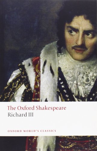 The Tragedy of King Richard III: The Oxford Shakespeare...