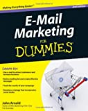 E-Mail Marketing For Dummies (For Dummies (Business & Personal Finance)) [ペーパーバック] / John Arnold (著); For Dummies (刊)