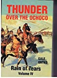 img - for Thunder Over the Ochoco Volume IV-Rain of Tears book / textbook / text book