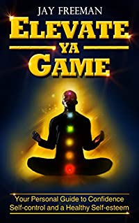 http://www.freeebooksdaily.com/2014/11/elevate-ya-game-by-jay-freeman.html
