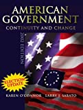 American Government Continuity And Change: 2003 Election Update (0321121791) by O'Connor