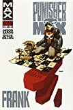 PunisherMAX: Frank (0785152083) by Aaron, Jason