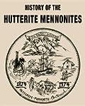 History of the Hutterite Mennonites