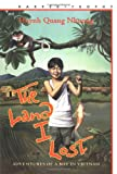 The Land I Lost : Adventures of a Boy in Vietnam