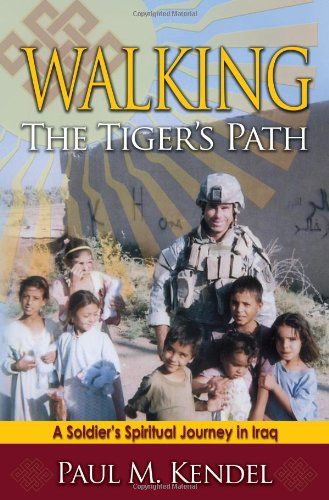 Image of Walking the Tiger's Path: A Soldier's Spiritual Journey in Iraq