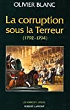 img - for La corruption sous la Terreur: 1792-1794 (Les Hommes et l'histoire) (French Edition) book / textbook / text book