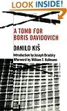 A Tomb for Boris Davidovich (Eastern European Literature Series)