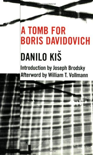 A Tomb for Boris Davidovich (Eastern European Literature...
