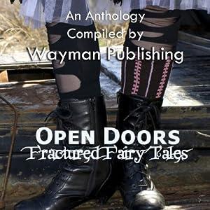 Open Doors: Fractured Fairy Tales Audiobook