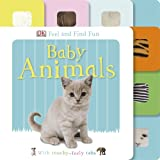 DK Feel and Find Fun Baby Animals (Dk Touch & Feel)