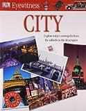 City. (Eyewitness) (1405345330) by Dk
