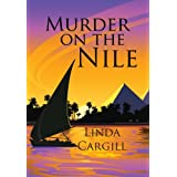 Murder On The Nile ~ Linda Cargill