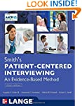 Smith's Patient Centered Interviewing...