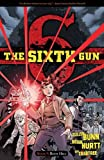img - for The Sixth Gun Volume 9: Boot Hill book / textbook / text book