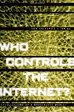 img - for By Jack Goldsmith - Who Controls the Internet?: Illusions of a Borderless World: 1st (first) Edition book / textbook / text book