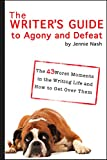 The Writer's Guide to Agony and Defeat