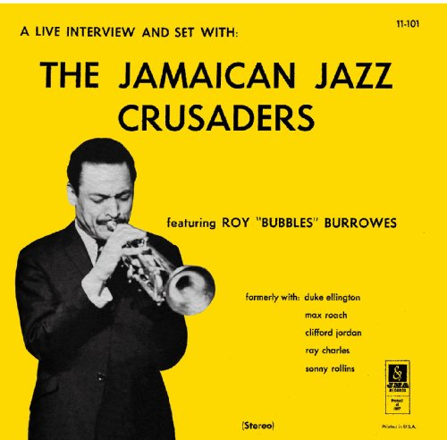 Roy Burrowes: The Jamaican Jazz Crusaders (Jpn Paper Sleeve Mini Lp Cd Obi) by Roy Burrowes, Roland Alphonso, Ernie Ranglin, Aubrey Adams and Harold Williams