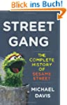 Street Gang: The Complete History of...