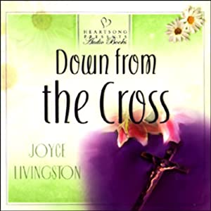 Down from the Cross Audiobook