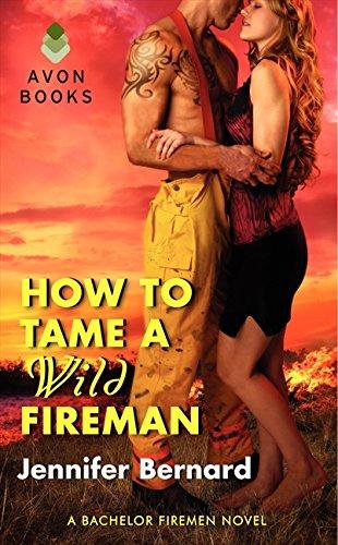 How to Tame a Wild Fireman (Bachelor Firemen of San Gabriel)