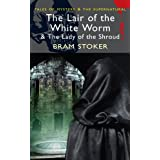 The Lair of the White Worm (with The Lady of the Shroud) (Mystery & Supernatural) (Tales of Mystery & the Supernatural)by Bram Stoker