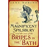 The Magnificent Spilsbury and the Case of the Brides in the Bathby Jane Robins