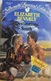 Destinations South (Silhouette Special Edition, No 557) (0373095570) by Elizabeth Bevarly