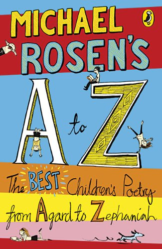 Poetry Book Cover Uk : Children s books reviews michael rosen a to z the