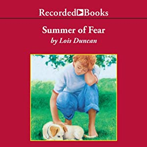 Summer of Fear | [Lois Duncan]