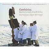 Confréries - Devotional Songs by Jaikes de Cambrai
