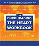 img - for The Encouraging the Heart Workbook   [ENCOURAGING THE HEART WO-REV/E] [Paperback] book / textbook / text book