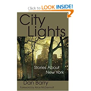 City Lights: Stories About New York Dan Barry