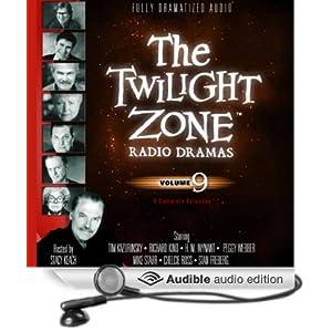 The Twilight Zone Radio Dramas, Volume 9 - Rod Serling