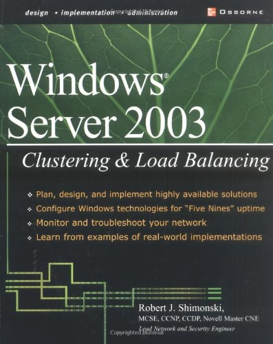 Windows Server 2003 Clustering & Load Balancing