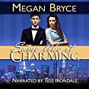Some Like It Charming: A Temporary Engagement, Book 1 Hörbuch von Megan Bryce Gesprochen von: Tess Irondale