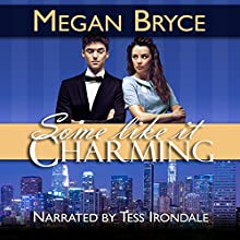 Some Like It Charming: A Temporary Engagement, Book 1 Audiobook by Megan Bryce Narrated by Tess Irondale