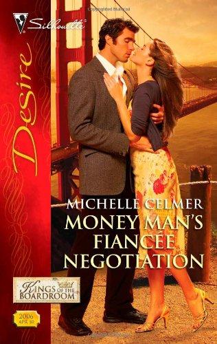 Image of Money Man's Fiancee Negotiation (Silhouette Desire)