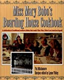img - for By Pat Mitchamore Miss Mary Bobo's Boarding House Cookbook: A Celebration of Traditional Southern Dishes that Made Mis book / textbook / text book