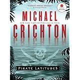 Pirate Latitudesby Michael Crichton